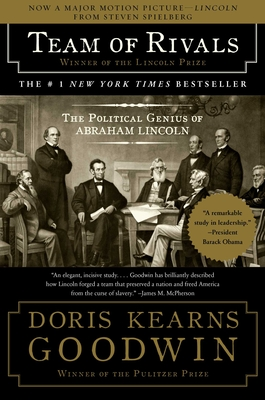 Team of Rivals Doris Kearns Goodwin
