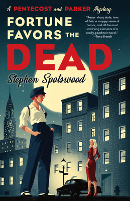 Fortune Favors the Dead: A Novel (A Pentecost and Parker Mystery) Cover Image