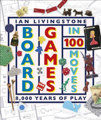 Board Games in 100 Moves Cover Image