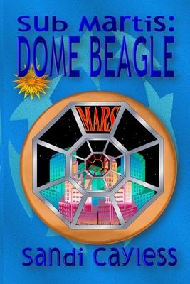 Sub Martis: Dome Beagle Cover Image