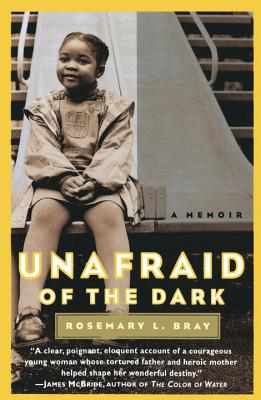 Unafraid of the Dark: A Memoir Cover Image