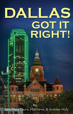 Dallas Got It Right: All Roads Lead to Dallas Cover Image