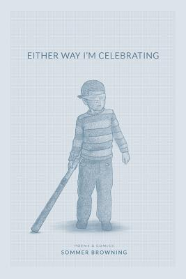 Cover for Either Way I'm Celebrating