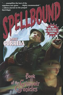 Spellbound: Book II of the Grimnoir Chronicles Cover Image