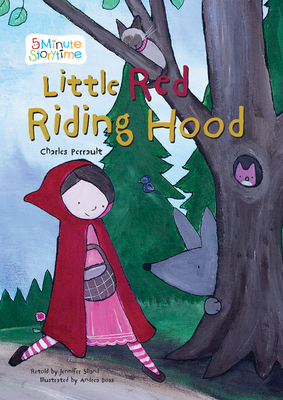 Cover for Little Red Riding Hood (5 Minute Storytime)