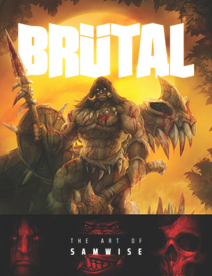 Brutal: The Art of Samwise Cover Image