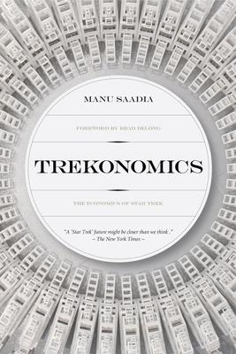 Trekonomics: The Economics of Star Trek Cover Image