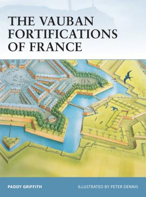 The Vauban Fortifications of France (Fortress) Cover Image