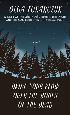 Drive Your Plow Over the Bones of the Dead Cover Image