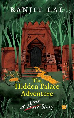 The Hidden Palace Adventure: A Hate-Love Story Cover Image