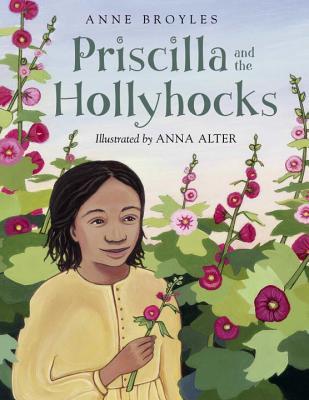 Priscilla and the Hollyhocks Cover
