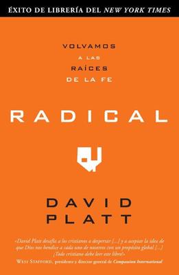 Radical: Volvamos A las Raices de la Fe Cover Image