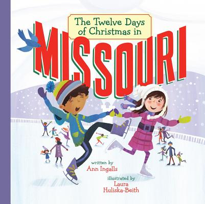 Cover for The Twelve Days of Christmas in Missouri (Twelve Days of Christmas in America)