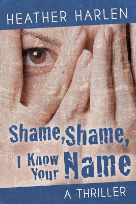 Shame, Shame, I Know Your Name Cover