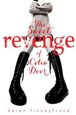 Cover for The Sweet Revenge of Celia Door