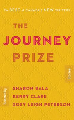 The Journey Prize Stories 30: The Best of Canada's New Writers Cover Image