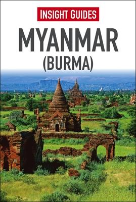 Insight Guide: Myanmar (Burma) (Insight Guide Burma #20) Cover Image