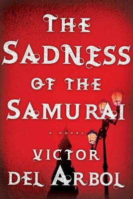 The Sadness of the Samurai Cover