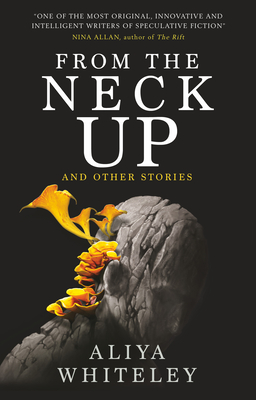 From the Neck Up and Other Stories Cover Image