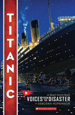 Titanic: Voices From the Disaster (Scholastic Focus) Cover Image