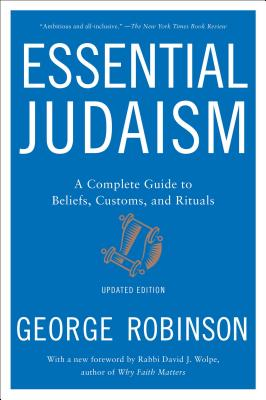 Essential Judaism: Updated Edition: A Complete Guide to Beliefs, Customs & Rituals Cover Image