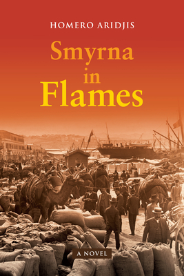 Cover for Smyrna in Flames, a Novel
