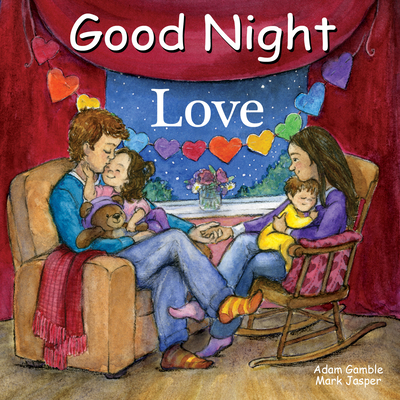 Good Night Love (Good Night Our World) Cover Image