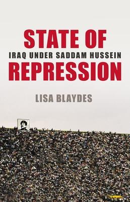 State of Repression: Iraq Under Saddam Hussein Cover Image