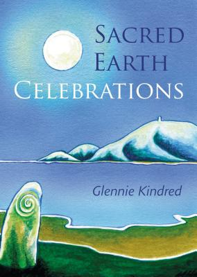 Sacred Earth Celebrations, 2nd Edition Cover Image