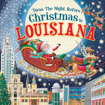 'Twas the Night Before Christmas in Louisiana Cover Image