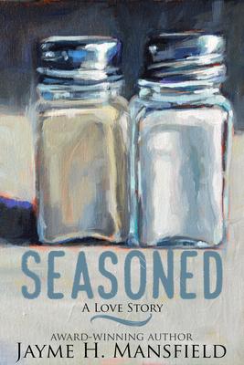 Seasoned: A Love Story Cover Image