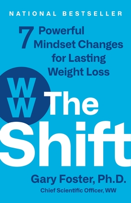 The Shift: 7 Powerful Mindset Changes for Lasting Weight Loss Cover Image