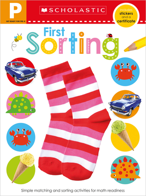 Get Ready for Pre-K First Sorting Workbook: Scholastic Early Learners (Workbook) Cover Image