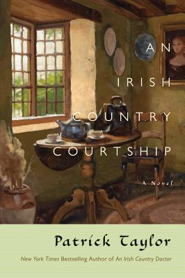 An Irish Country Courtship: A Novel (Irish Country Books #5) Cover Image