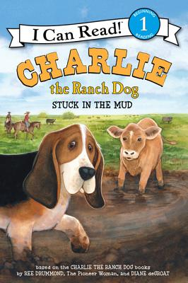 Charlie the Ranch Dog: Stuck in the Mud (I Can Read Level 1) Cover Image