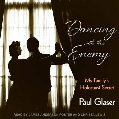Dancing with the Enemy: My Family's Holocaust Secret cover