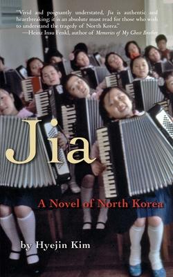 Jia: A Novel of North Korea Cover Image