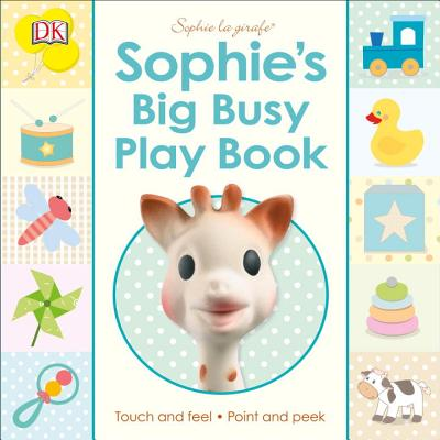 Sophie la girafe: Sophie's Big Busy Play Book Cover Image