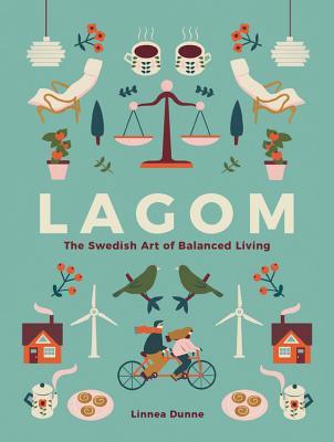 Lagom: The Swedish Art of Balanced Living Cover Image