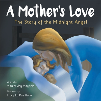 A Mother's Love: The Story of the Midnight Angel Cover Image