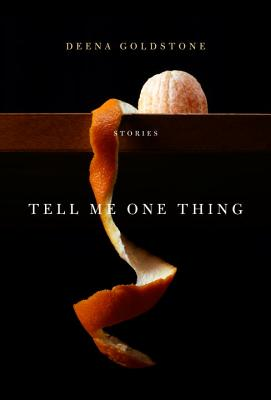 Tell Me One Thing: Stories Cover Image