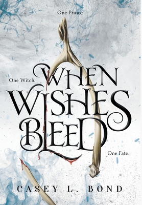 When Wishes Bleed Cover Image
