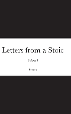 Letters from a Stoic: Volume I Cover Image