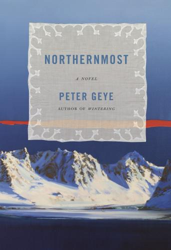 Northernmost: A novel Cover Image