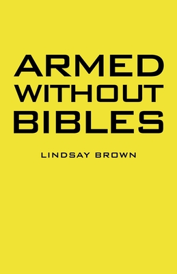Armed Without Bibles Cover Image