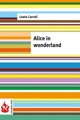 Alice in wonderland: (low cost). Limited edition Cover Image