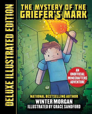 Cover for The Mystery of the Griefer's Mark (Deluxe Illustrated Edition)