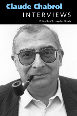 Claude Chabrol: Interviews (Conversations with Filmmakers) Cover Image
