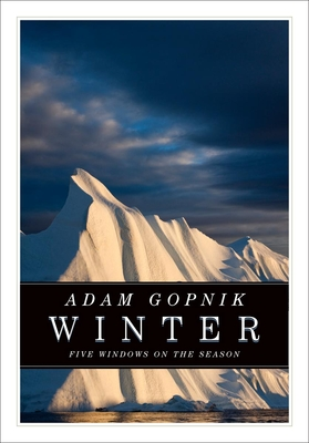 Winter: Five Windows on the Season (CBC Massey Lectures) cover