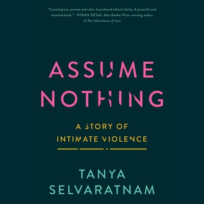 Assume Nothing: A Story of Intimate Violence Cover Image